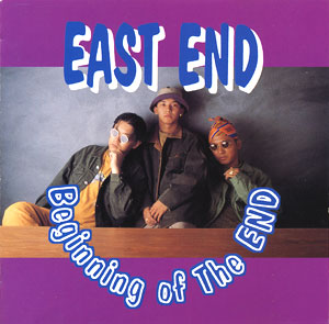 beginning of the end/EASTEND
