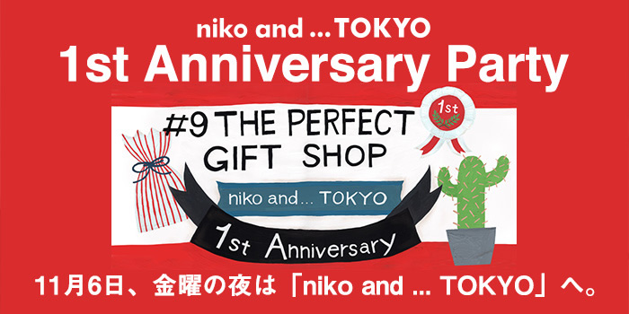 niko and … TOKYO 1st Anniversary Party LIVE